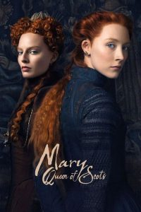 """Poster for the movie """"Mary Queen of Scots"""""""
