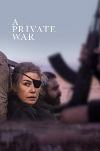 """Poster for the movie """"A Private War"""""""