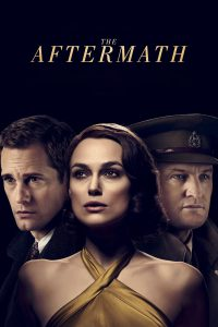 """Poster for the movie """"The Aftermath"""""""