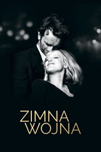 """Poster for the movie """"Zimna wojna"""""""