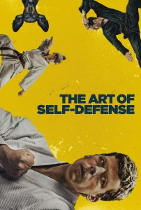 """Poster for the movie """"The Art of Self-Defense"""""""