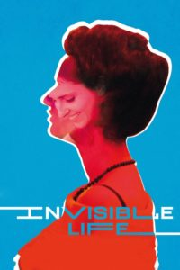 """Poster for the movie """"Invisible Life"""""""